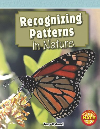 9781429652421: Recognizing Patterns in Nature (Real World Math - Level 4)