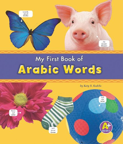 9781429652667: My First Book of Arabic Words (Bilingual Picture Dictionaries) (Multilingual Edition)