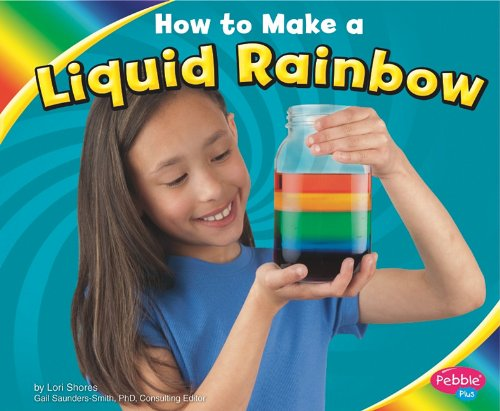 9781429652940: How to Make a Liquid Rainbow (Pebble Plus: Hands-on Science Fun)