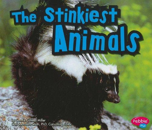 9781429653077: The Stinkiest Animals (Extreme Animals)