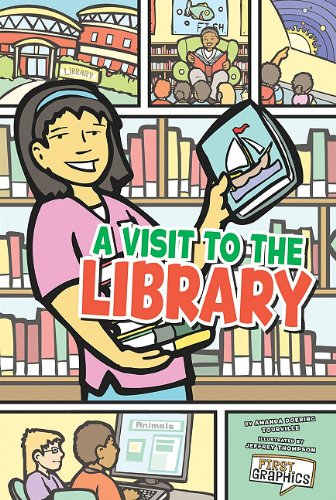 A Visit to the Library (First Graphics): Sarah Wohlrabe