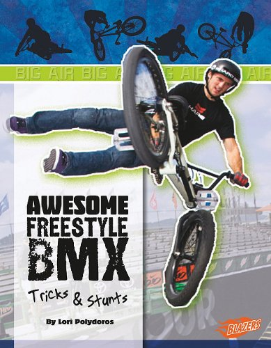 9781429654111: Awesome Freestyle BMX Tricks & Stunts