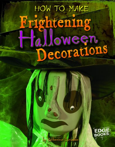 9781429654234: How to Make Frightening Halloween Decorations (Halloween Extreme)