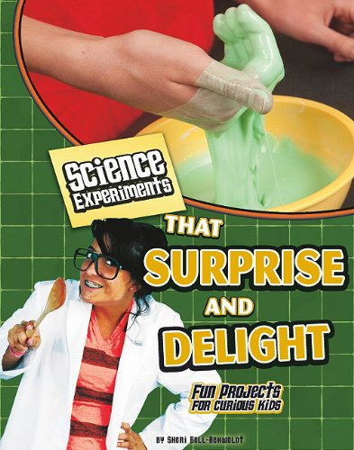 9781429654289: Science Experiments That Surprise and Delight (Kitchen Science)