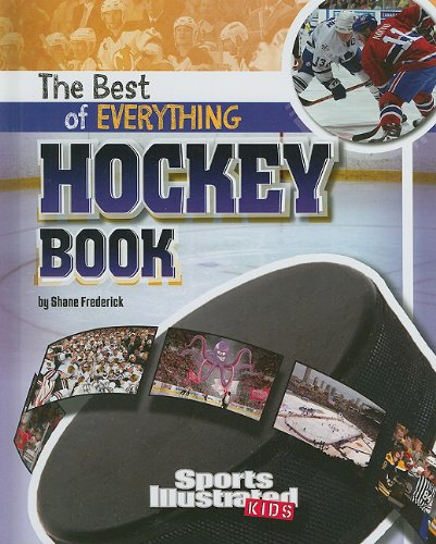 9781429654692: The Best of Everything Hockey Book (The All-Time Best of Sports)