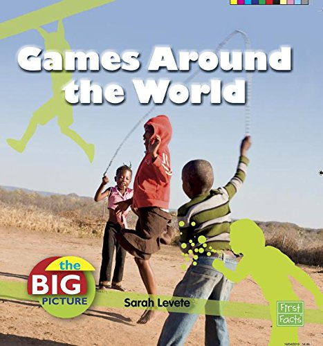 Games Around the World (First Facts): Sarah Levete