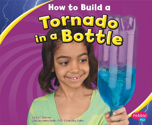 9781429655774: How to Build a Tornado in a Bottle (Hands-On Science Fun)