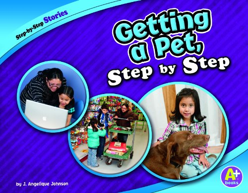 Getting a Pet, Step by Step: J. Angelique Johnson