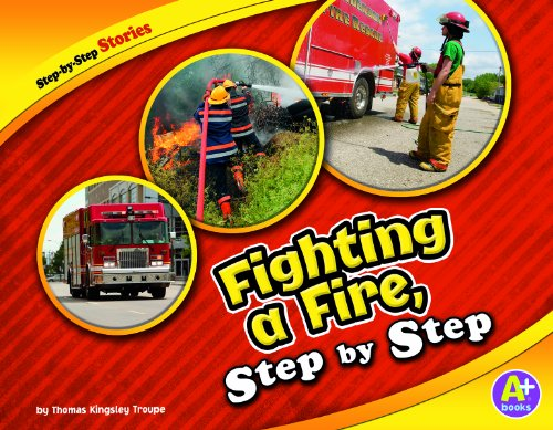 Fighting a Fire, Step by Step (Step-by-Step: Troupe, Thomas Kingsley