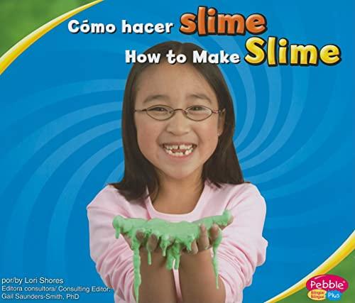 9781429661065: Cómo hacer slime/How to Make Slime (A divertirse con la ciencia/Hands-On Science Fun) (Multilingual Edition)