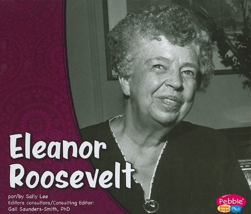 9781429661126: Eleanor Roosevelt/Eleanor Roosevelt (Primeras damas/First Ladies) (Multilingual Edition)