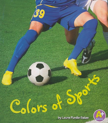 9781429661492: Colors of Sports (Colors All Around)