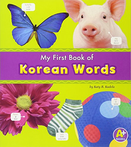 9781429661652: My First Book of Korean Words (Bilingual Picture Dictionaries) (Multilingual Edition)