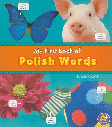 9781429661676: My First Book of Polish Words (Bilingual Picture Dictionaries) (Multilingual Edition)