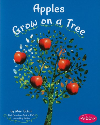 9781429661812: Apples Grow on a Tree (How Fruits and Vegetables Grow)