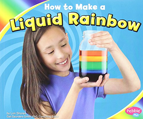 9781429662161: How to Make a Liquid Rainbow (Hands on Science Fun)