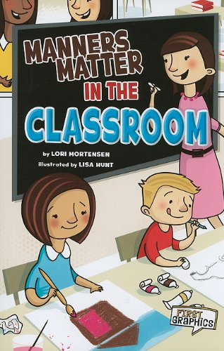 9781429662239: Manners Matter in the Classroom (First Graphics: Manners Matter)