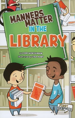 9781429662246: Manners Matter in the Library (First Graphics: Manners Matter)