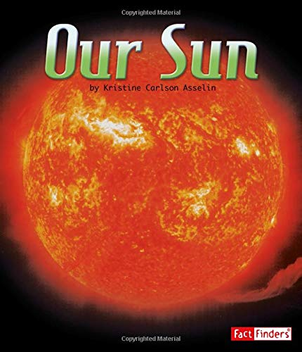 9781429662383: Our Sun (The Solar System and Beyond)