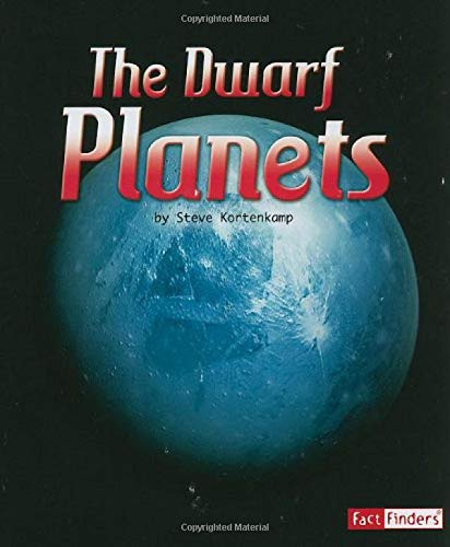 9781429662420: The Dwarf Planets (The Solar System and Beyond)
