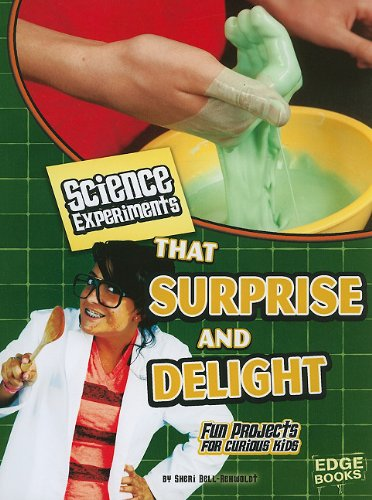 9781429662536: Science Experiments That Surprise and Delight (Kitchen Science)