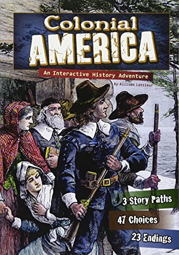 9781429662772: Colonial America: An Interactive History Adventure (You Choose: Historical Eras)