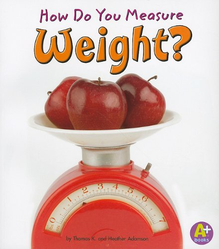 9781429663335: How Do You Measure Weight? (Measure It!)