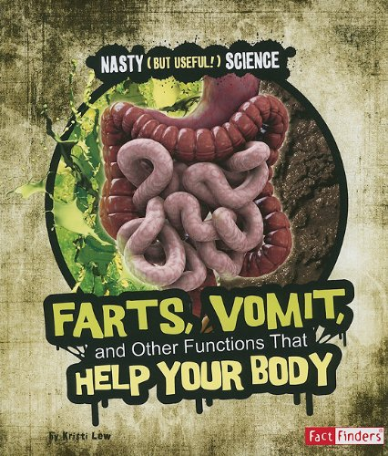 9781429663458: Farts, Vomit, and Other Functions That Help Your Body (Nasty (but Useful!) Science)