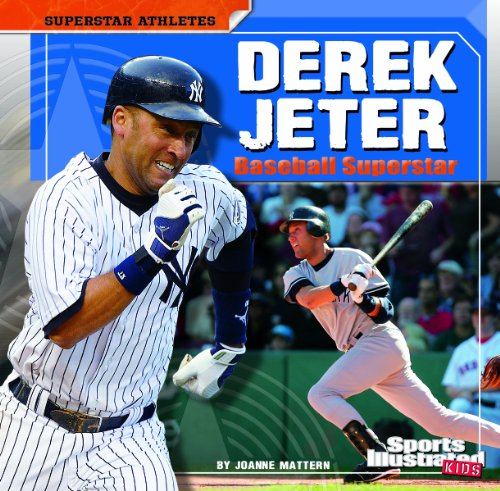 Derek Jeter: Baseball Superstar (Superstar Athletes) (1429665602) by Mattern, Joanne