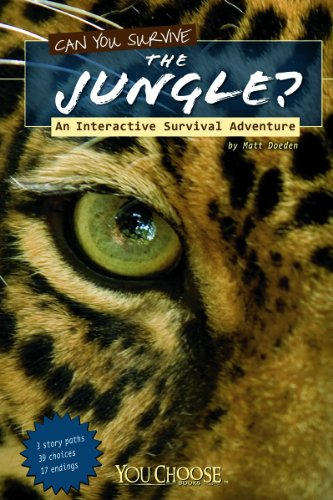 Can You Survive the Jungle?: An Interactive Survival Adventure (Library Binding): Matt Doeden