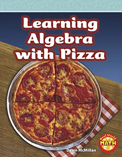 9781429666206: Learning Algebra with Pizza (Real World Math - Level 5)