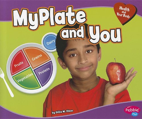 MyPlate and You (Library Binding): Gillia M. Olson