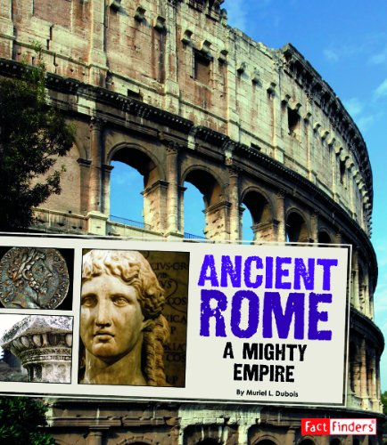 Ancient Rome: A Mighty Empire (Library Binding): Muriel L. DuBois
