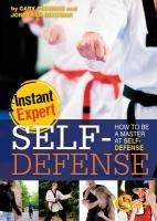 Self-Defense: How to Be a Master at: Freeman, Gary, Bentman,