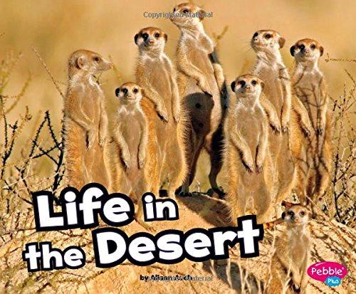 9781429671507: Life in the Desert (Habitats around the World)