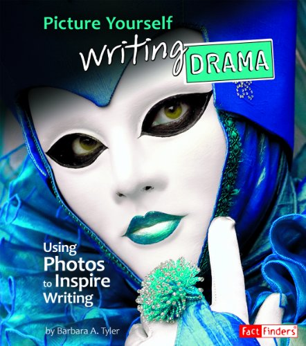 Picture Yourself Writing Drama: Using Photos to Inspire Writing (See it, Write it): Tyler, Barbara ...