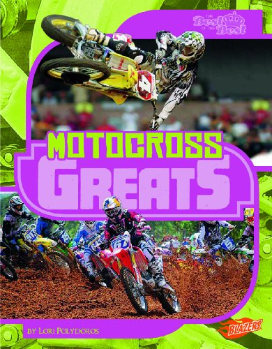9781429672498: Motocross Greats (The Best of the Best)