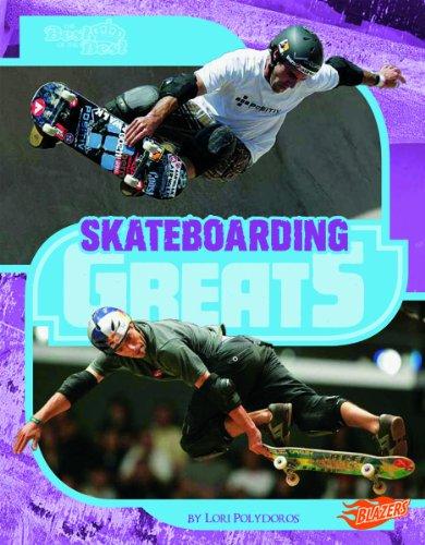 9781429672535: Skateboarding Greats (The Best of the Best)