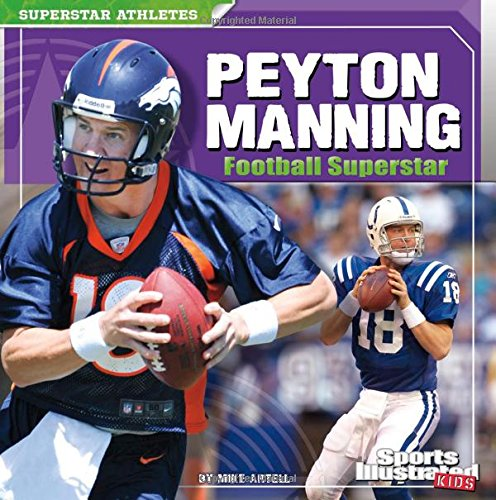 9781429673112: Peyton Manning: Football Superstar (Superstar Athletes)
