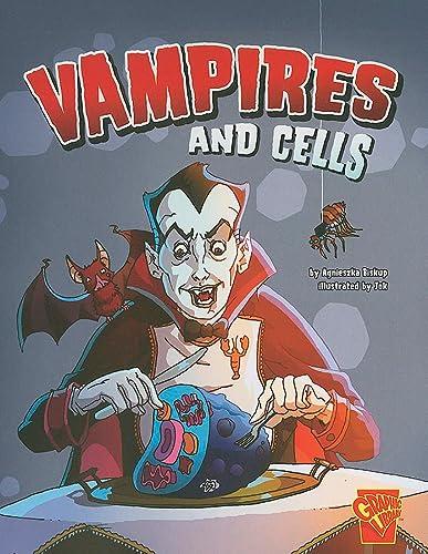 Vampires and Cells (Monster Science): Agnieszka Jòzefina Biskup;