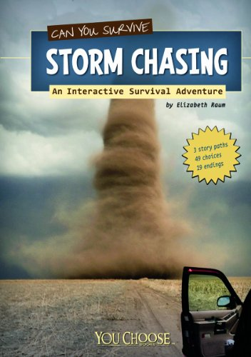 9781429673471: Can You Survive Storm Chasing?: An Interactive Survival Adventure (You Choose: Survival)