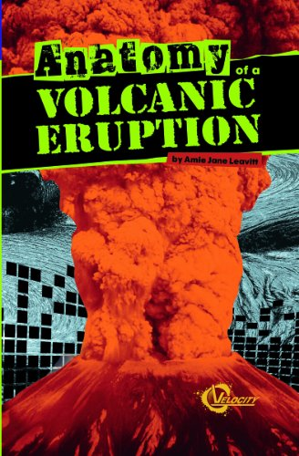 9781429673570: Anatomy of a Volcanic Eruption (Disasters)