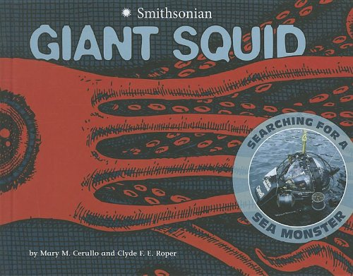9781429675413: Giant Squid: Searching for a Sea Monster (Smithsonian)