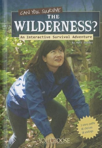 9781429675420: Can You Survive the Wilderness?: An Interactive Survival Adventure (You Choose: Survival)