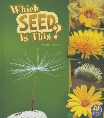 9781429675529: Which Seed Is This? (Nature Starts)