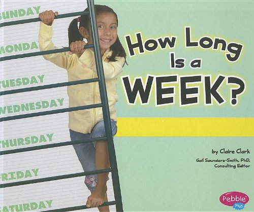 9781429675925: How Long Is a Week? (The Calendar)