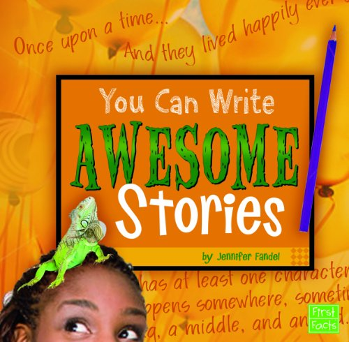 You Can Write Awesome Stories: Jennifer Fandel