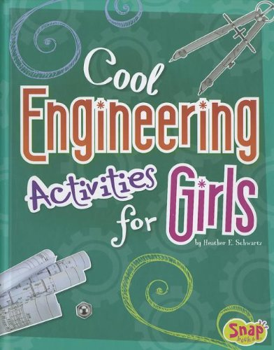 9781429676779: Cool Engineering Activities for Girls (Girls Science Club)
