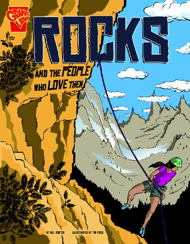 Rocks and the People Who Love Them (Graphic Library): Nel Yomtov
