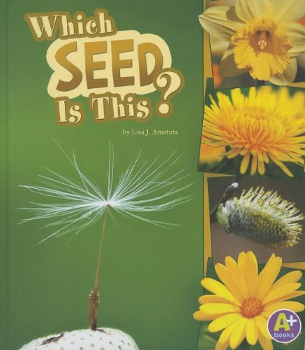 9781429678513: Which Seed Is This? (Nature Starts)
